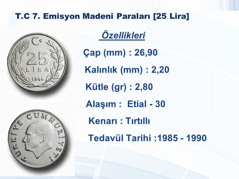 T.C 7. Emisyon Madeni Paraları [25 Lira]
